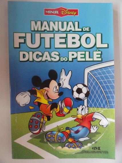 Disney - Manual Do Futebol Dicas Do Pelé