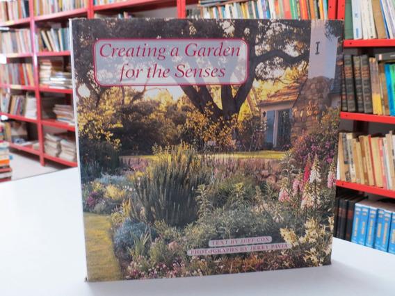 Livro Creating A Garden For The Senses Jardinagem