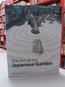 Livro The Art Of The Japanese Garden Em Inglês Jardim