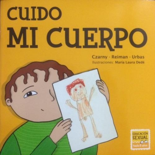 Cuido Mi Cuerpo - Chicos.net Ediciones