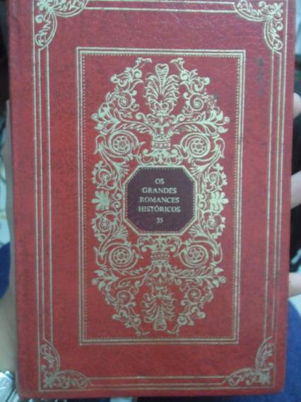 Livro -os Grandes Romances Históricos - 35