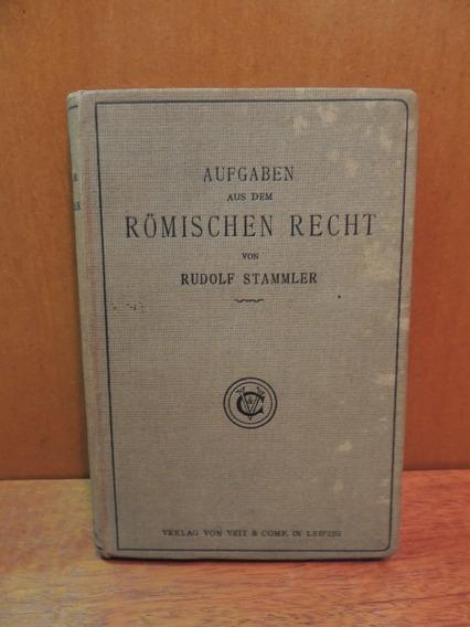 Livro Römischen Recht Rudolf Stammler Direito Romano