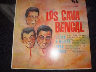 Los Cava Bengal - Lp - Letra Y Musica Para Soñar