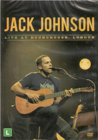 Dvd Jack Johnson - Live At Roundhouse London - Novo***