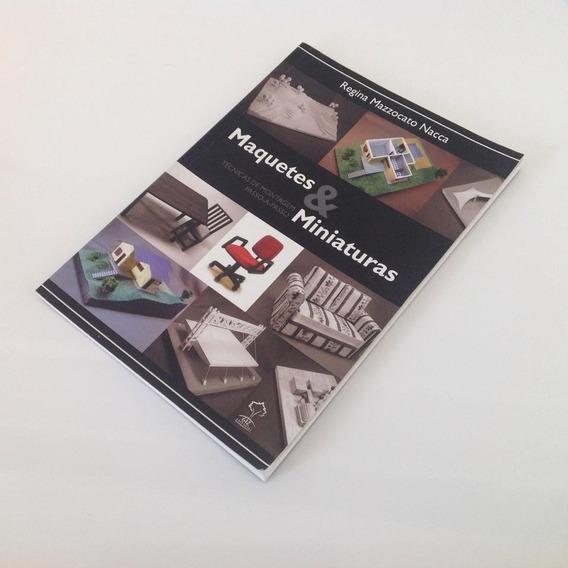 Livro Maquetes & Miniaturas - Regina M. Nacca
