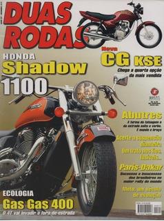 Duas Rodas N°317 Honda Shadow 1100 Aero Cg Kse Gas Gas 400