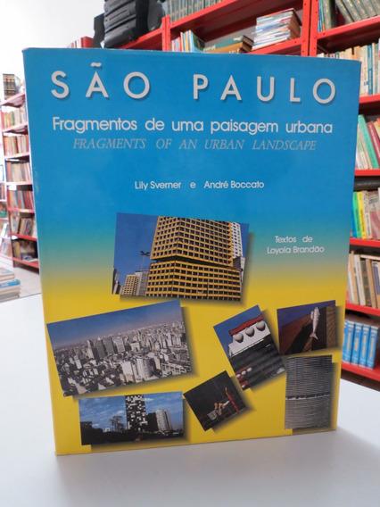 Livro São Paulo Fragmentos De Uma Paisagem Urbana Sverner