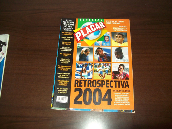 Revista Placar - Retrospectiva 2004