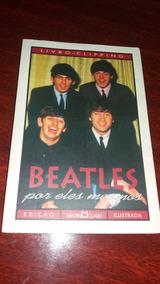 Livro Beatles Por Eles Mesmos - Martin Claret - Top.