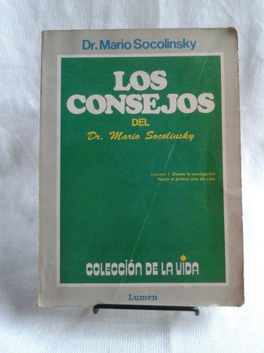 Imagen 1 de 6 de Los Consejos. Dr. Mario Socolinsky. Vol 1 Primer Año De Vida