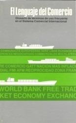 El Lenguaje Del Comercio. Glosario. John J. Harter