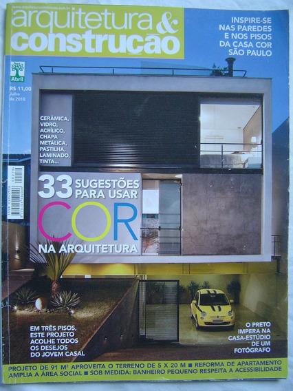 Revista Arquitetura & Construção Nº7 - Julho 2010.