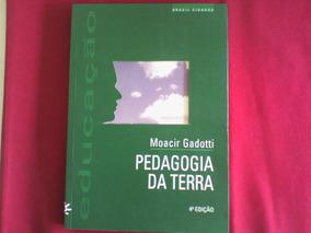 Livro Pedagogia Da Terra