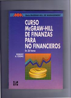 Curso De Finanzas Para No Financeros - R.cooke - Mcgraw Hill