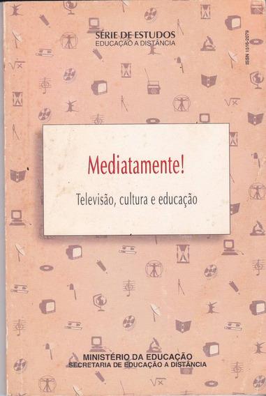 Televisão, Cultura E Educação - Cicero Silva Júnior