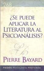 ¿ Se Puede Aplicar La Literatura Al Psicoanàlisis ? - Paidos