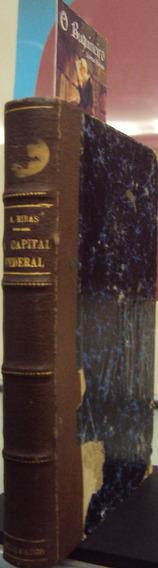 A Capital Federal - Coelho Netto - Anselmo Ribas - 2ª Edição