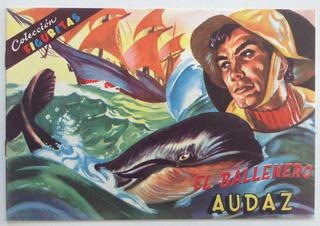 Revista Coleccion Figuritas N° 1 El Ballenero Audaz Codex