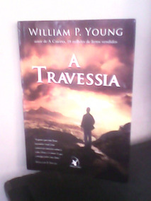 A Travessia - William P.young