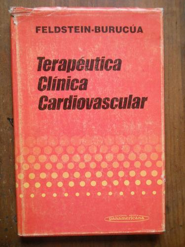 Terapeutica Clinica Cardiovascular. Feldstein, Burucua.
