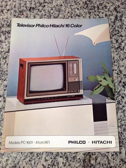 Folheto Propaganda Antiga Televisor Philco Hitachi Pc 1601
