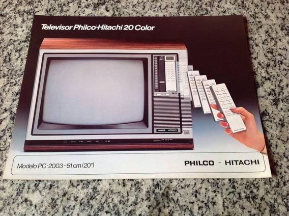 Folheto Propaganda Antiga Televisor Philco Hitachi Pc 2003