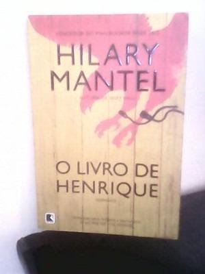 O Livro De Henrique - Hilary Mantel