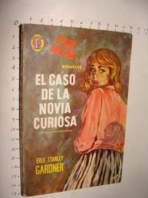 Libro El Caso De La Novia Curiosa,erle Stanley Gardner , Col