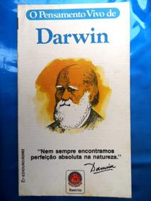 Livro O Pensamento Vivo De Darwin Nem Sempre Encontramos Per