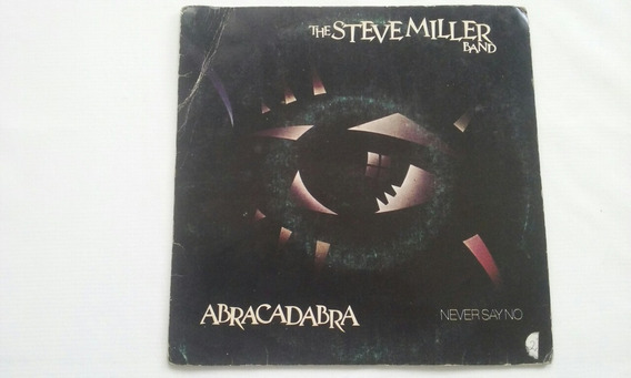 Compacto - The Steve Miller Band - Abracadabra - 1982