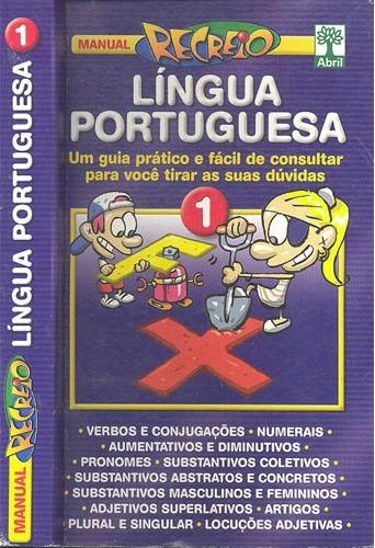 Manual Recreio - Língua Portuguesa Vol 1 E 2 -ed Abril