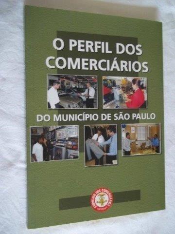 * O Perfil Dos Comerciários Do Municipio De São Paulo