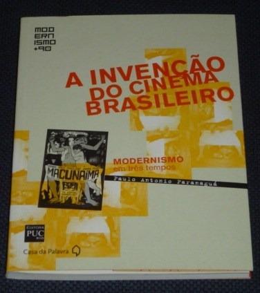 A Invenção Do Cinema Brasileiro Paulo Antonio Livro Novo