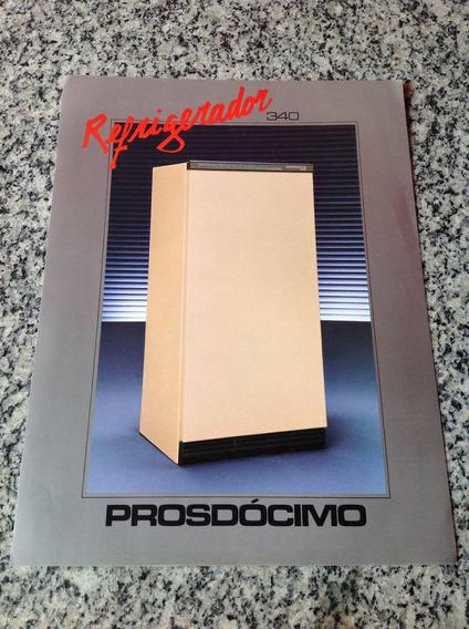 Folheto Propaganda Antiga Refrigerador Prosdócimo 340