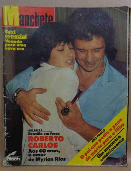 Roberto Carlos Revista Manchete Maio De 1981 40 Anos M Rios