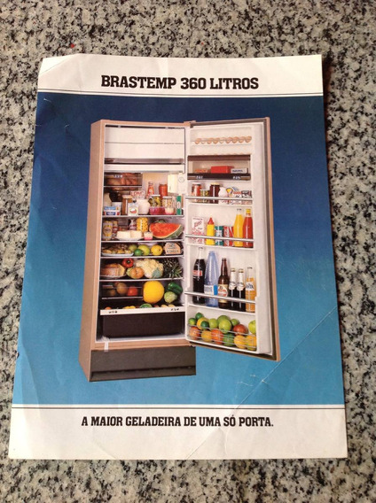 Folheto Propaganda Antiga Geladeira Brastemp 360 Litros
