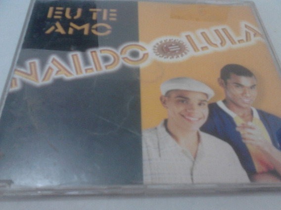 Cd Single Eu Te Amo 1999 Naldo (benny) E Lula