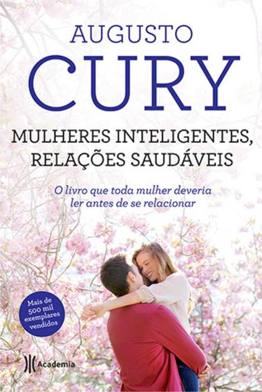 Livro Mulheres Inteligentes, Relações Saudáveis/ Augusto Cur