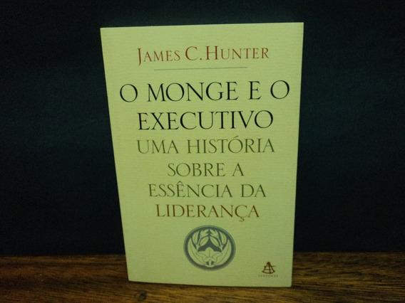 O Monge E O Executivo ( James C. Hunter )