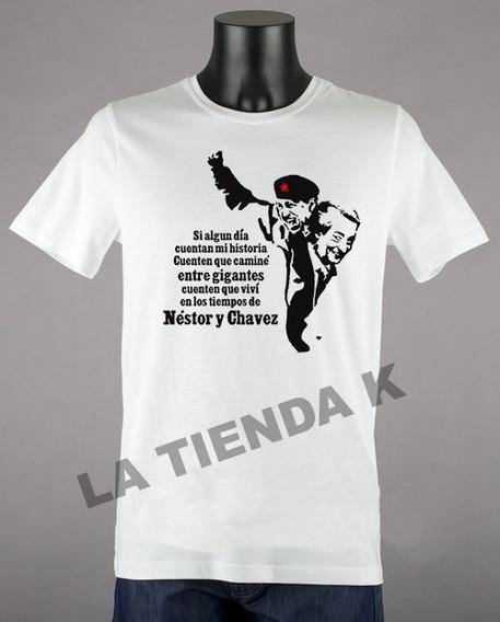 Remera Gigantes Kirchner Y Chávez Todos Los Talles