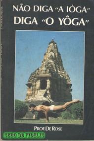 Nao Diga A Ioga - Diga O Yoga