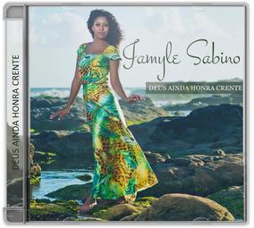 Cd Original Jamyle Sabino - Deus Ainda Honra Crente + Pb