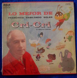 Lo Mejor De Francisco Gabilondo Soler Cri-cri Lp