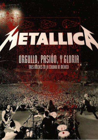 Metallica Orgullo, Pasion Y Gloria Dvd - Los Chiquibum