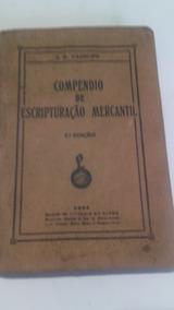 Livro Antigo Compendio De Escripturação Mercantil 1934