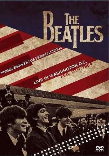 The Beatles Live In Washington D.c. 1964 Dvd - Los Chiquibum