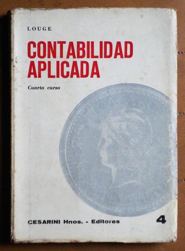 Contabilidad Aplicada Cuarto Curso / Pedro Louge (1974)