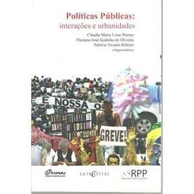 Políticas Públicas: Interações E Urbanidades