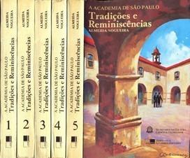 A Academia De São Paulo Tradições E Reminiscências. 5 Volume