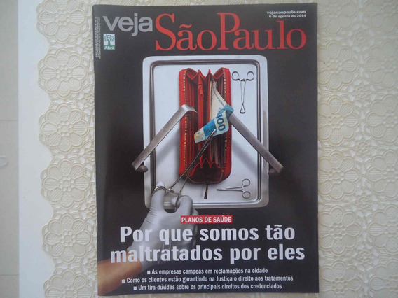 Veja São Paulo #06-ago-2014 Planos De Saúde, Maltratos